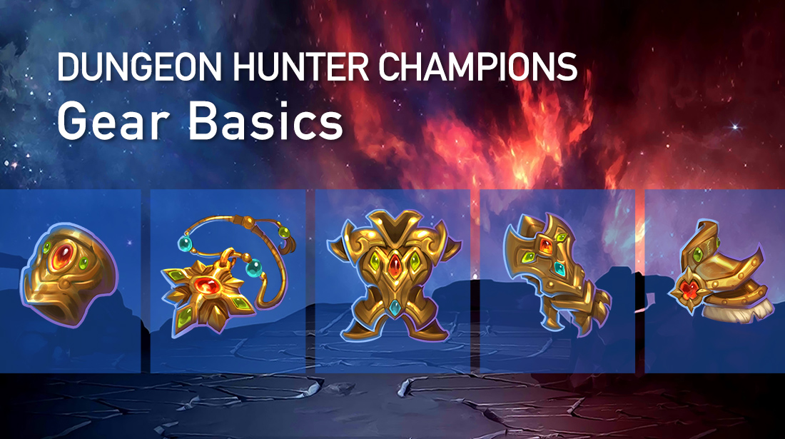 Dungeon Hunter Champions Gear Basics