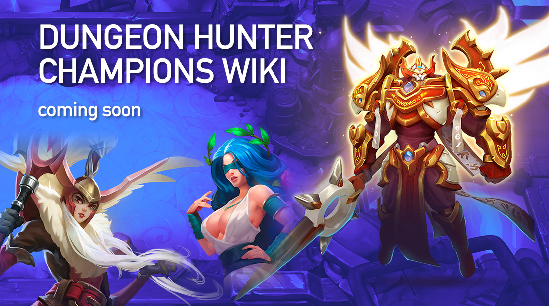 Dungeon Hunter Champions Wiki and Basic Tips