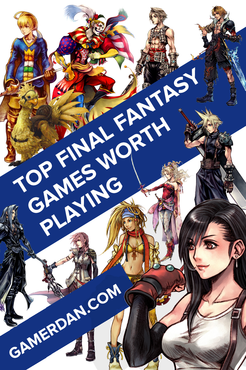Best Final Fantasy Games Worth Playing