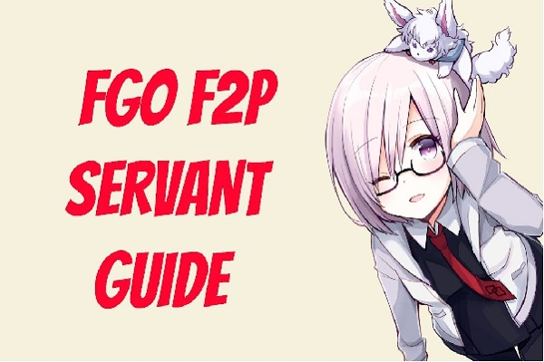 [Fate Grand Order] F2P Guide: Best 3 Star Servants!